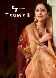 LT FABRICS PRESENTS TISSUE SILK WITH DIGITAL PRINT FANCY DESIGNER SAREES WHOLESALE CATALOGUE