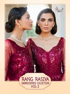 SHREE FABS RANG RASIYA EMBROIDERED COLLECTION VOL 2 NET PAKISTANI STYLE DRESS MATERIALS WHOLESALE CATALOGUE