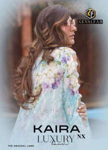 KEVAL FAB KAIRA LUXURY LAWN NX PURE LAWN PRINT FANCY WEDDING WEAR DRESS MATERIAL SUITS CATALOGUE